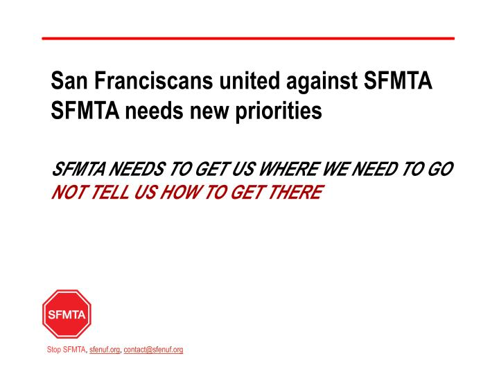 San franciscans united against sfmta sfmta needs new priorities