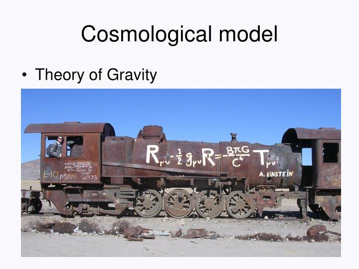Cosmological model