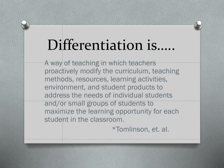 Differentiation is…..
