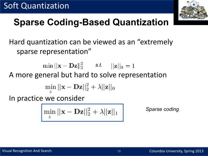 Soft Quantization