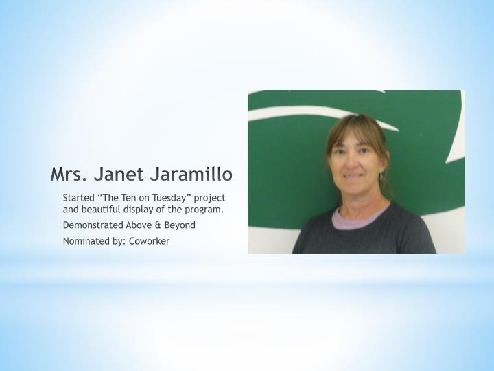 Mrs. Janet Jaramillo