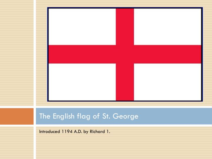 The English flag of St. George