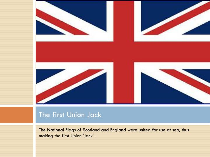 The first Union Jack