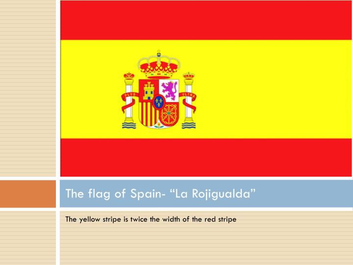 "The flag of Spain- ""La"