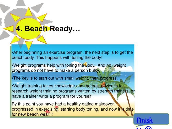 4. Beach Ready…