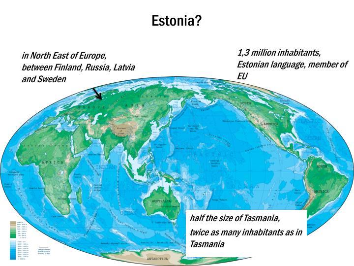 Estonia?