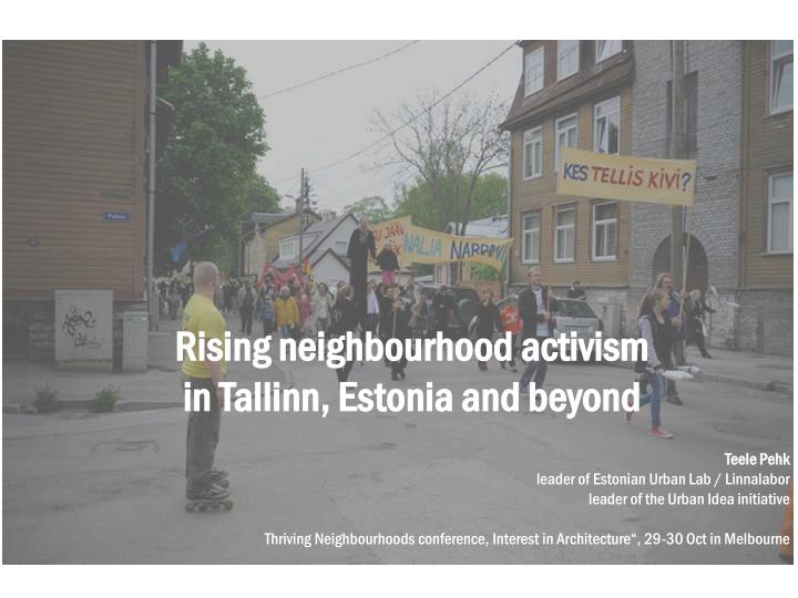 Rising neighbourhood activism