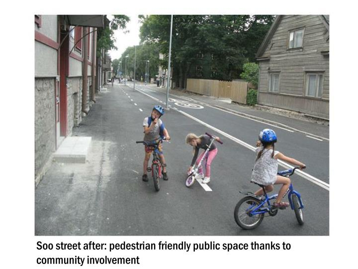 Soo street after: pedestrian friendly public space thanks to community involvement