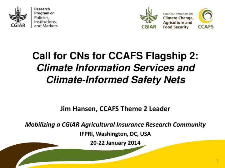 Call for CNs for CCAFS