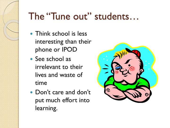 "The ""Tune out"" students…"