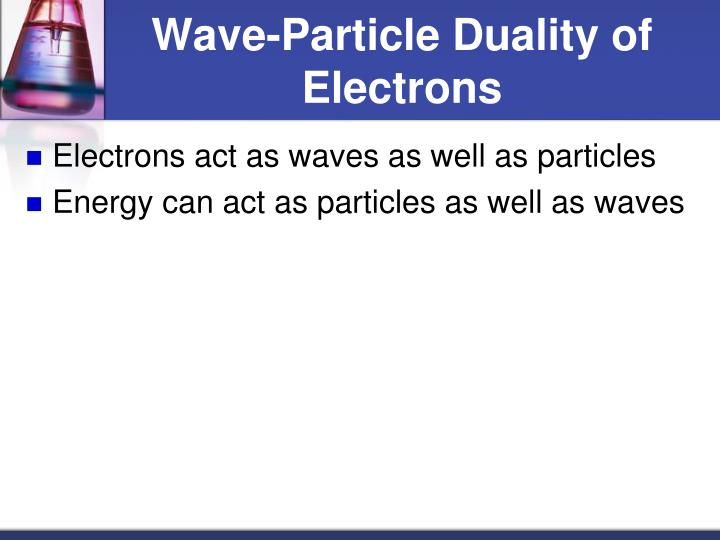 Wave-Particle Duality of Electrons