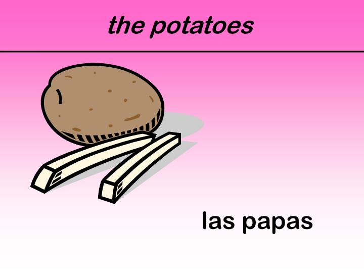 the potatoes