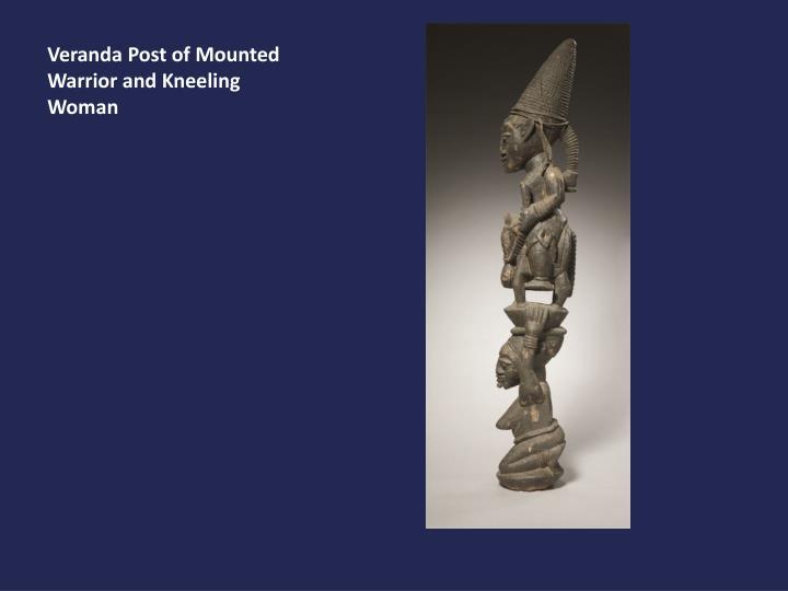 Veranda Post of Mounted