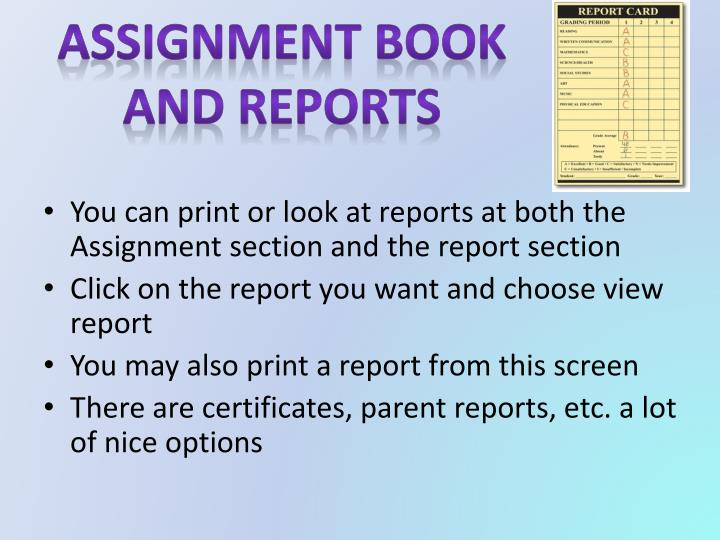 Assignment Book and Reports