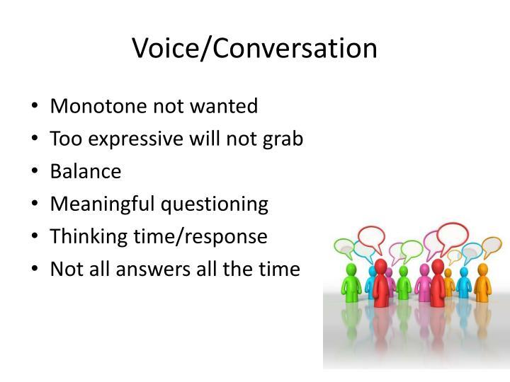 Voice/Conversation
