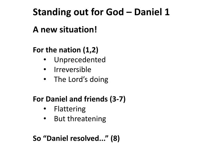 Standing out for God – Daniel 1