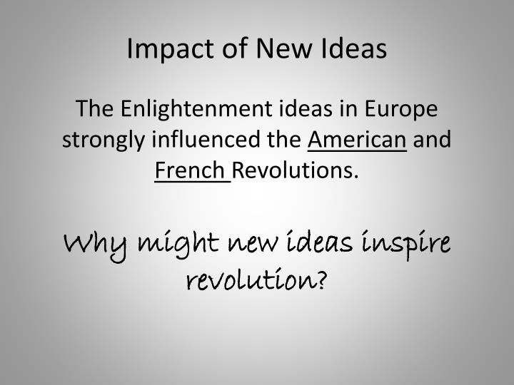 Impact of New Ideas