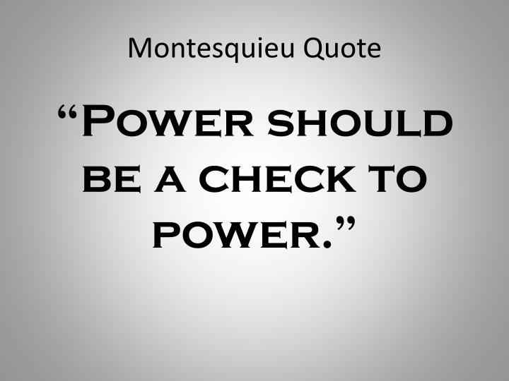 Montesquieu Quote