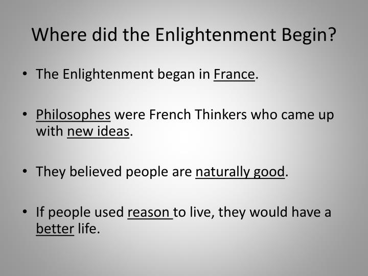 Where did the Enlightenment Begin?