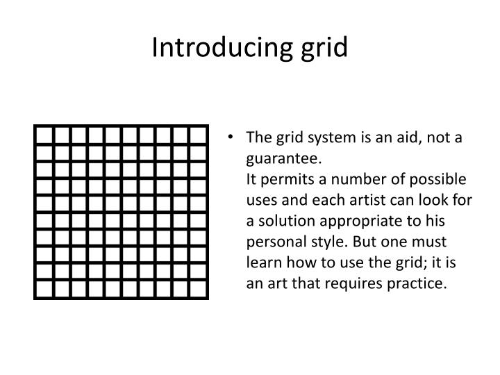 Introducing grid