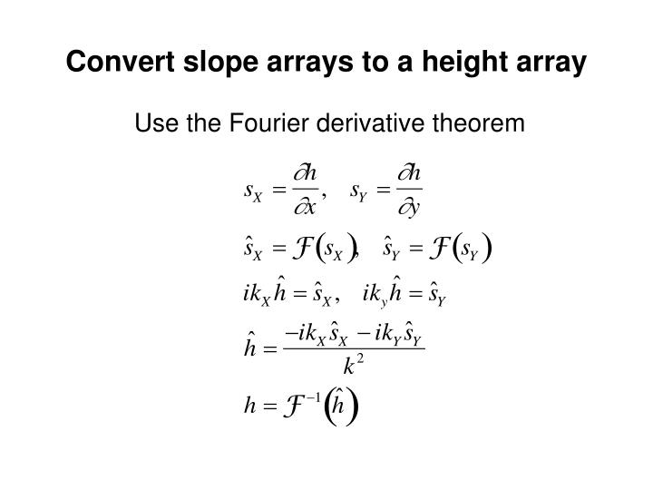 Convert slope arrays to a height array