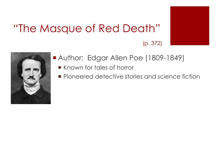 """The Masque of Red Death"""