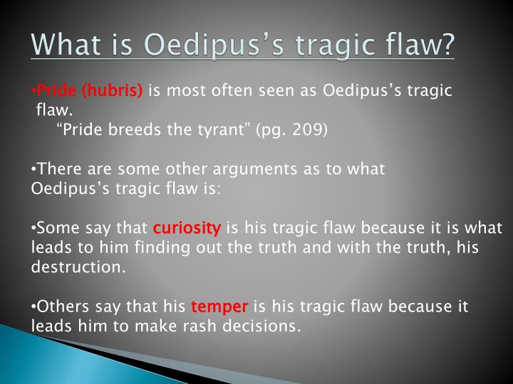 What is oedipus s tragic flaw