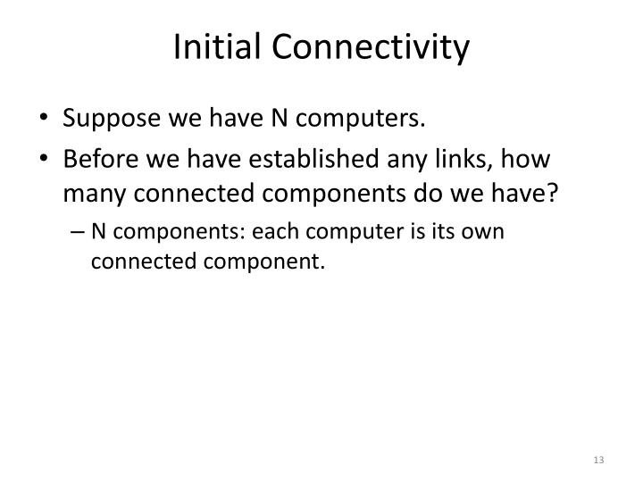 Initial Connectivity
