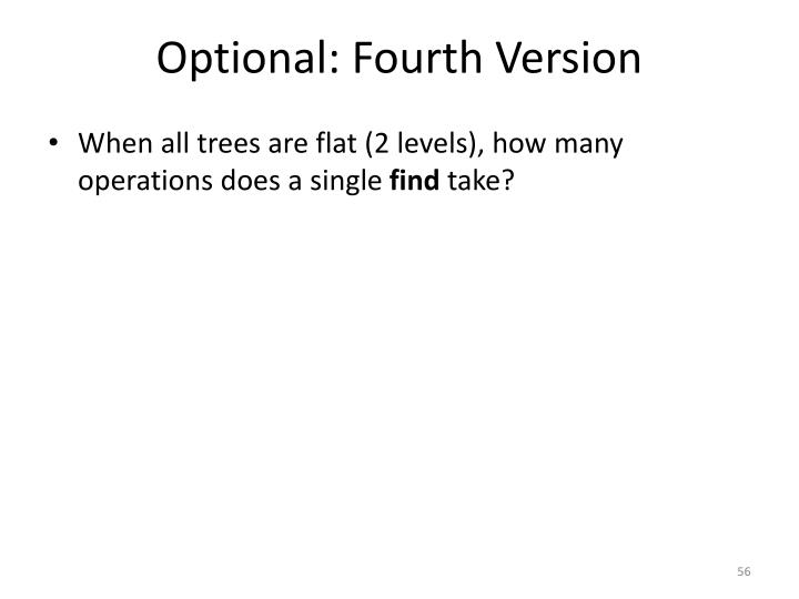 Optional: Fourth Version