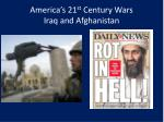 america s 21 st century wars iraq and afghanistan