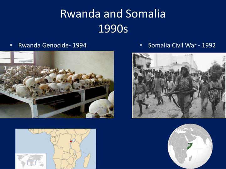 Rwanda and Somalia