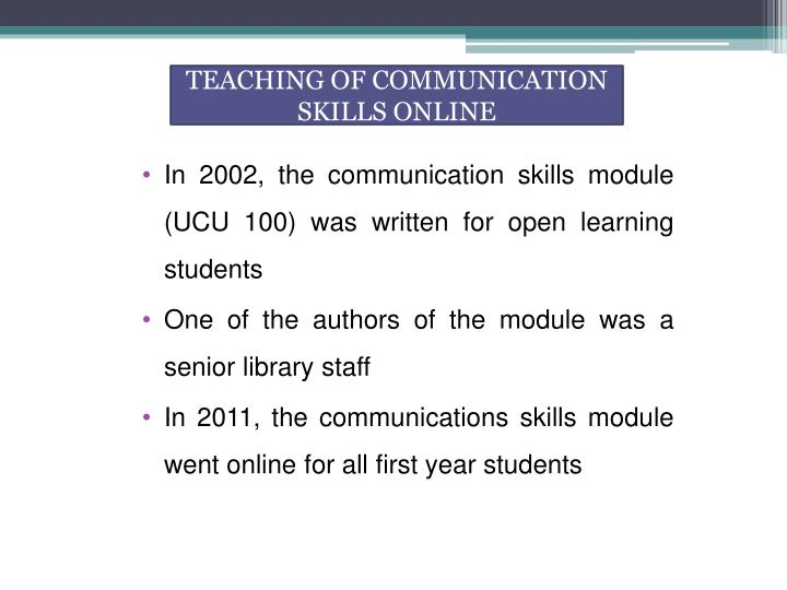 TEACHING OF COMMUNICATION SKILLS ONLINE