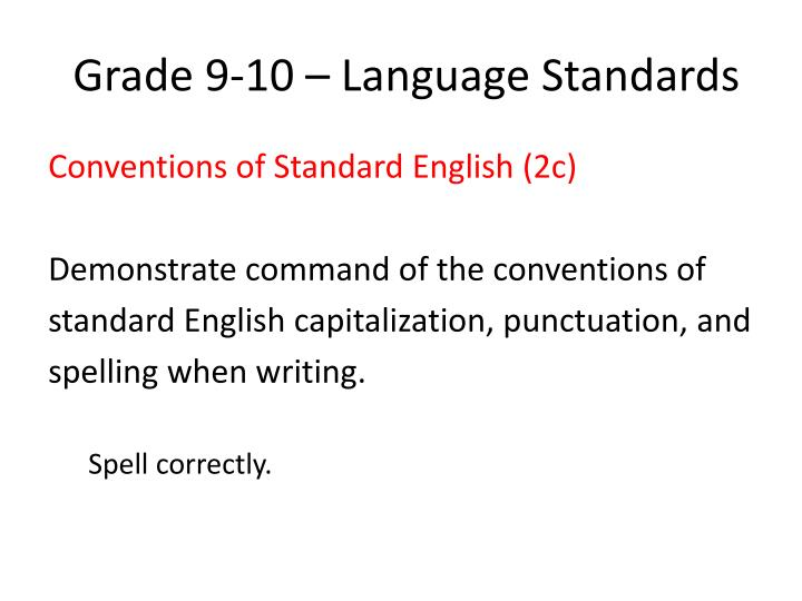 Grade 9-10 – Language Standards