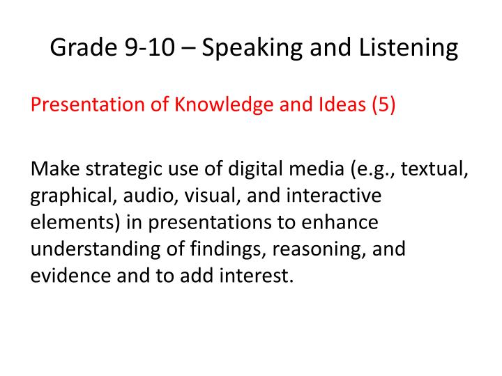 Grade 9-10 – Speaking and Listening
