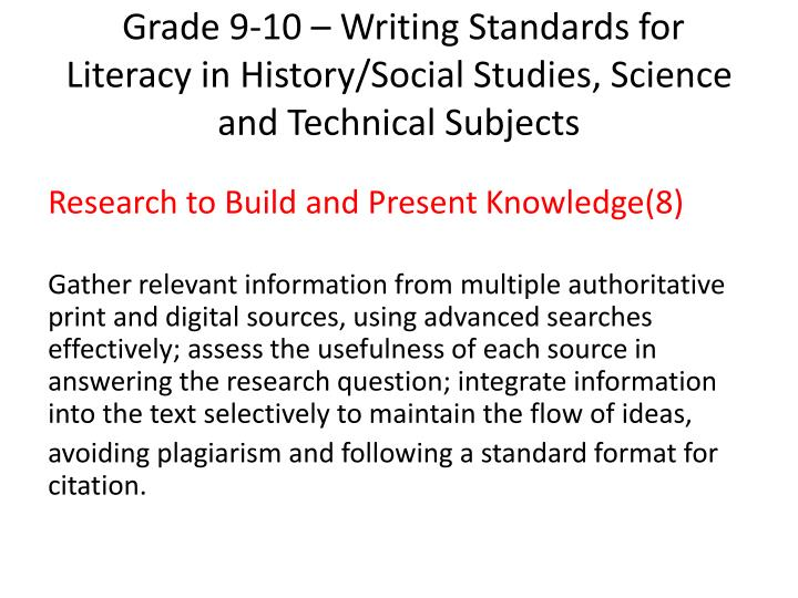 Grade 9-10 – Writing Standards for Literacy in History/Social Studies, Science and Technical Subjects