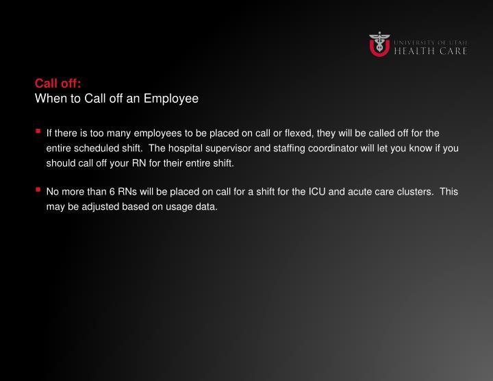 Call off: