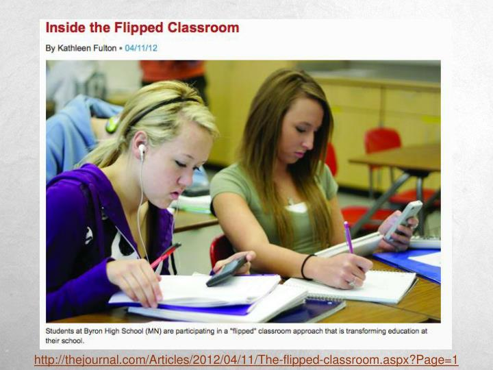 http://thejournal.com/Articles/2012/04/11/The-flipped-classroom.aspx?Page=1