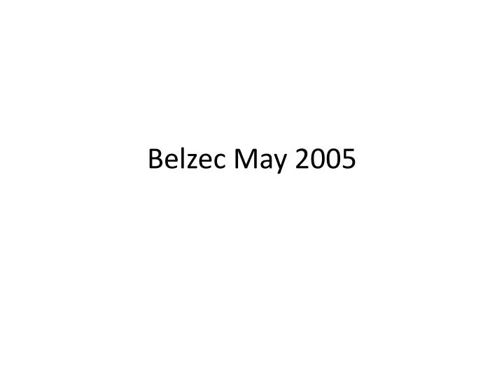 Belzec may 2005
