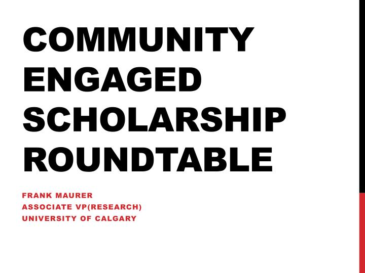 Community engaged scholarship roundtable