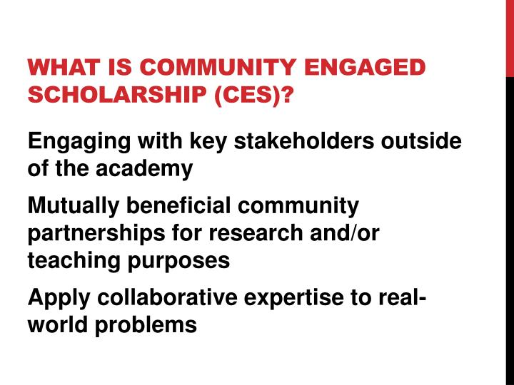 What is Community Engaged Scholarship (CES)?