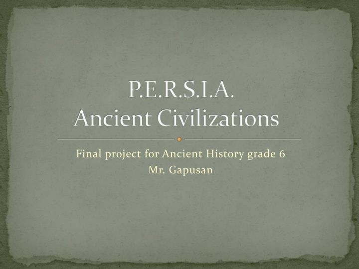 P e r s i a ancient civilizations