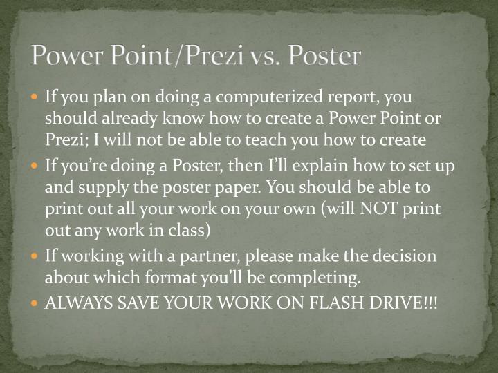 Power Point/Prezi vs. Poster