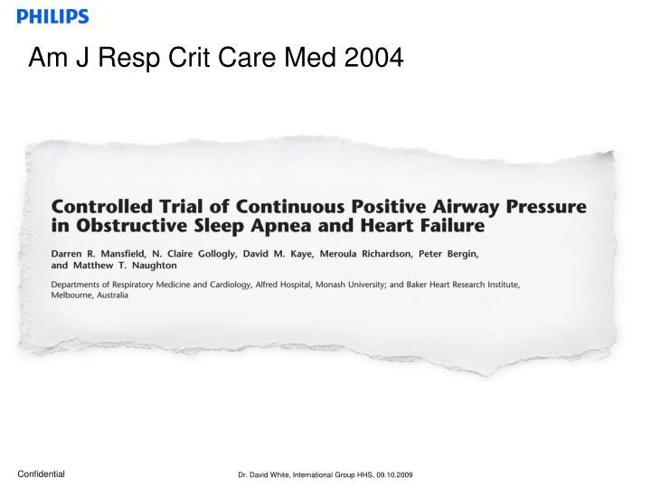 Am J Resp Crit Care Med 2004