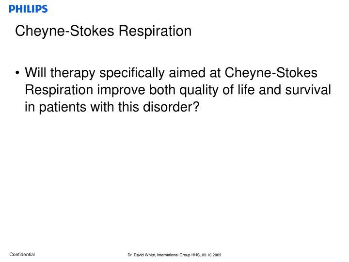 Cheyne-Stokes Respiration