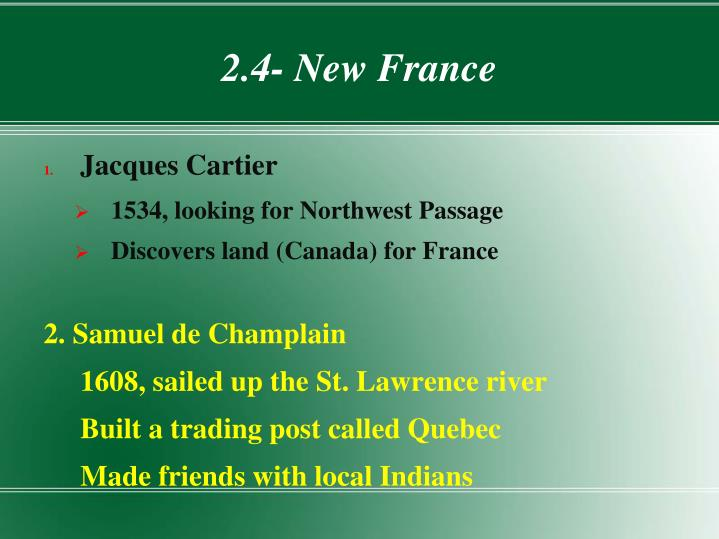 2.4- New France