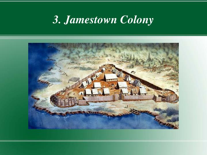 3. Jamestown Colony