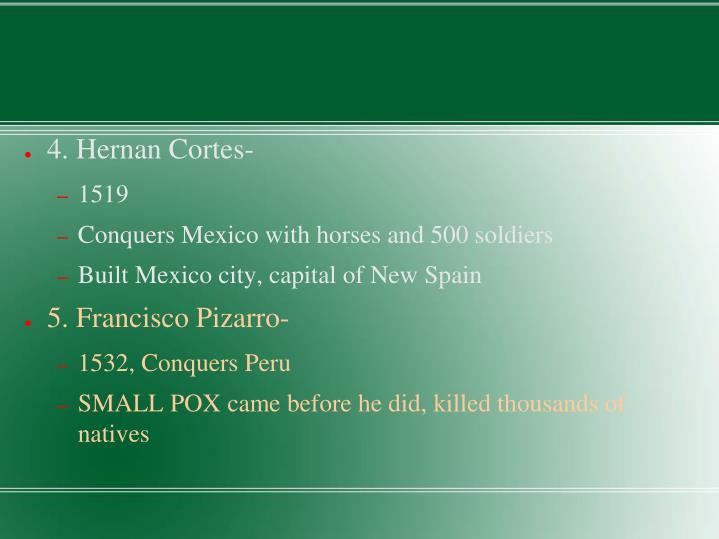 4. Hernan Cortes-