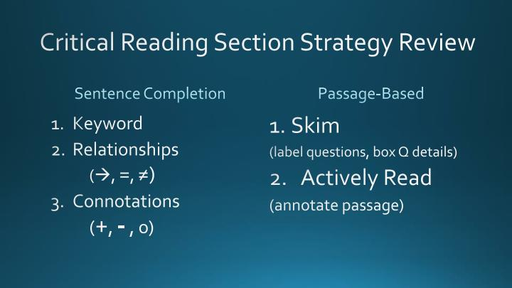 Critical Reading Section Strategy Review