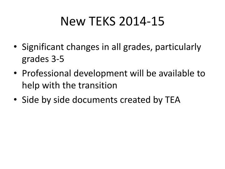 New TEKS 2014-15