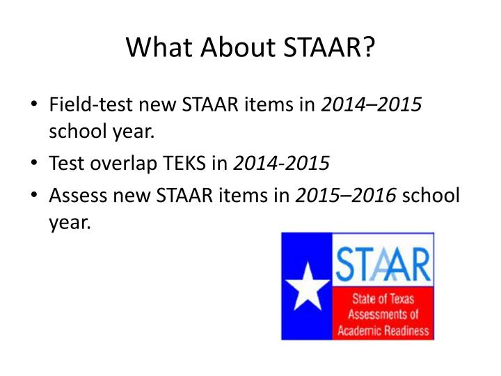 What About STAAR?